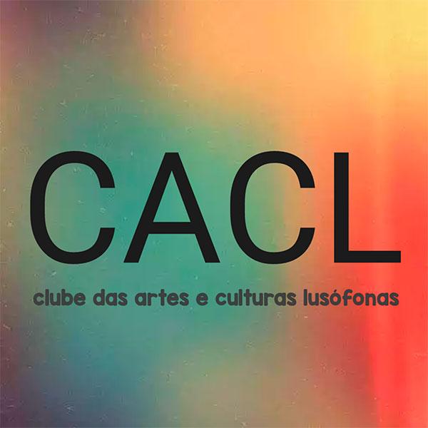 Entidades Signatárias Clube das Artes e Culturas Lusofonas CACL