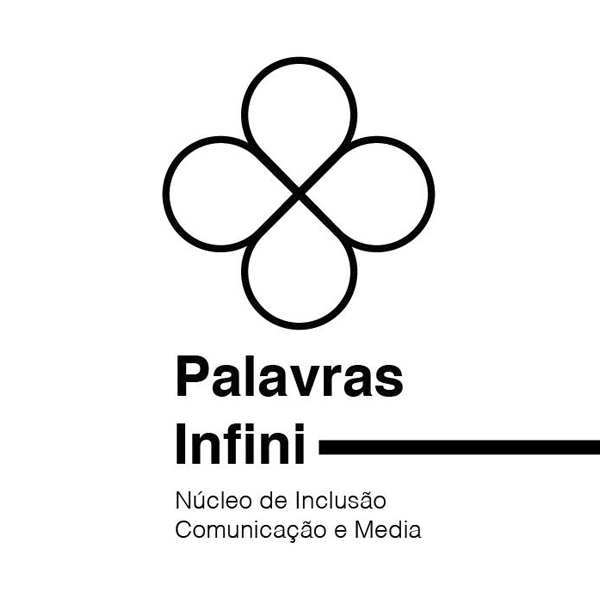 Logótipo Palavras Infinitas - Núcleo de Inclusão Comunicação e Media  Entidades Signatárias logotipo palavras infinitas nucleo de inclusao comunicacao e media