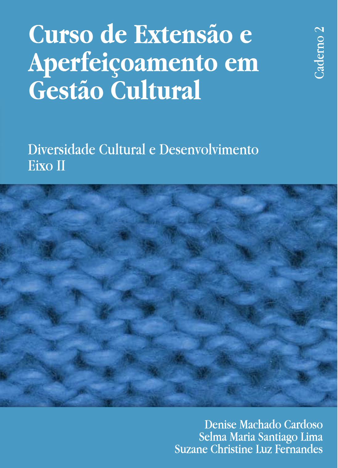 curso de extensão e aperfeiçoamento em gestão cultural Curso de Extensão e Aperfeiçoamento em Gestão Cultural Curso de Extensao e Aperfeicoamento em Gestao Cultural 1
