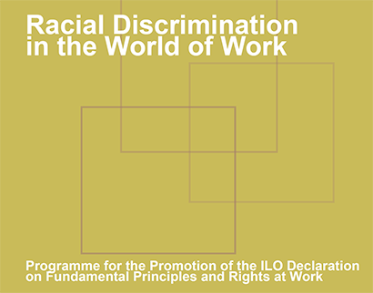 racial discrimination in the world of work Racial Discrimination in the World of Work Racial Discrimination in the World of Work 1