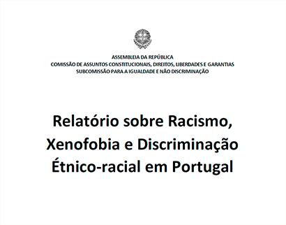 relatório sobre racismo, xenofobia e discriminação Étnico-racial em portugal Relatório sobre Racismo, Xenofobia e Discriminação Étnico-racial em Portugal Relatorio sobre Racismo Xenofobia e Discriminacao Etnico racial em Portugal  Plataforma do Conhecimento – teste Relatorio sobre Racismo Xenofobia e Discriminacao Etnico racial em Portugal